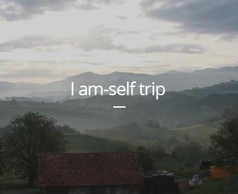 I am-self trip